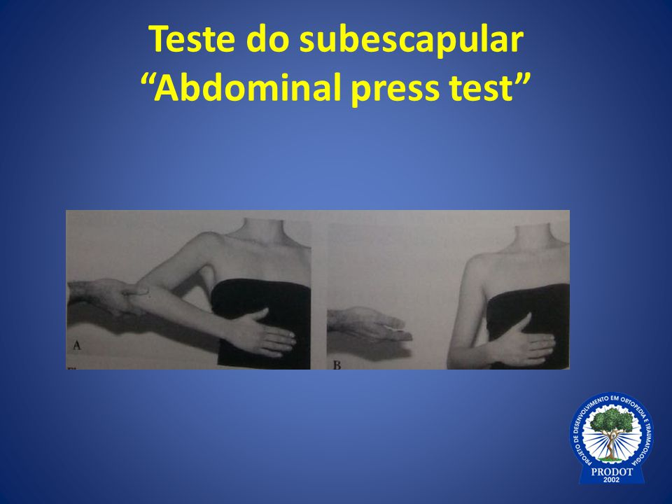 Teste do subescapular Abdominal press test