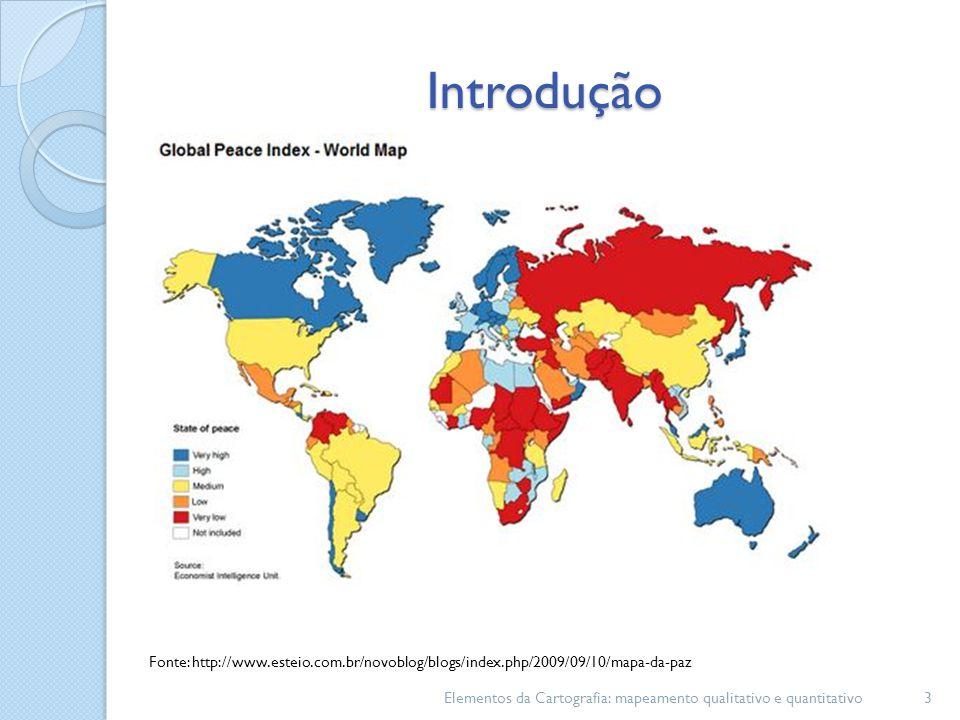 Introdução Fonte: http://www.esteio.com.br/novoblog/blogs/index.php/2009/09/10/mapa-da-paz.