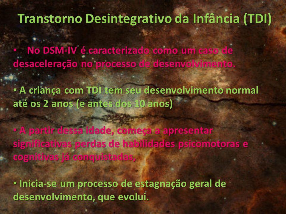 Transtorno Desintegrativo da Infância (TDI)