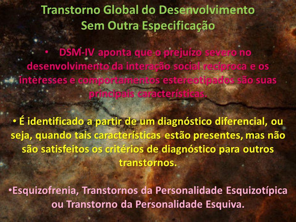 Transtorno Global do Desenvolvimento Sem Outra Especificação