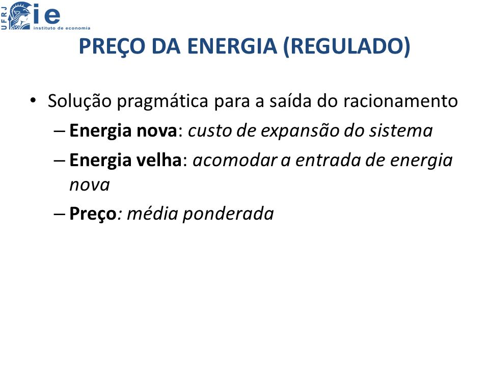 PREÇO DA ENERGIA (REGULADO)