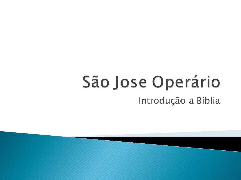 São Jose Operário Introdução a Bíblia