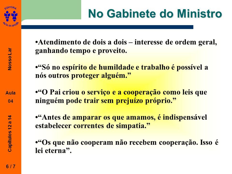 No Gabinete do Ministro