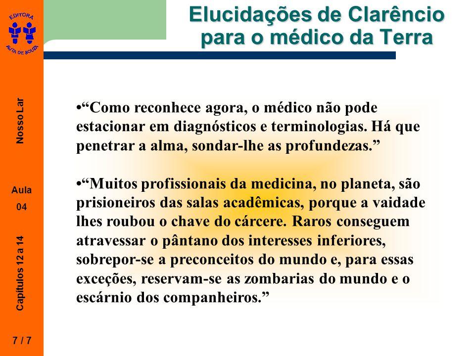 Elucidações de Clarêncio para o médico da Terra