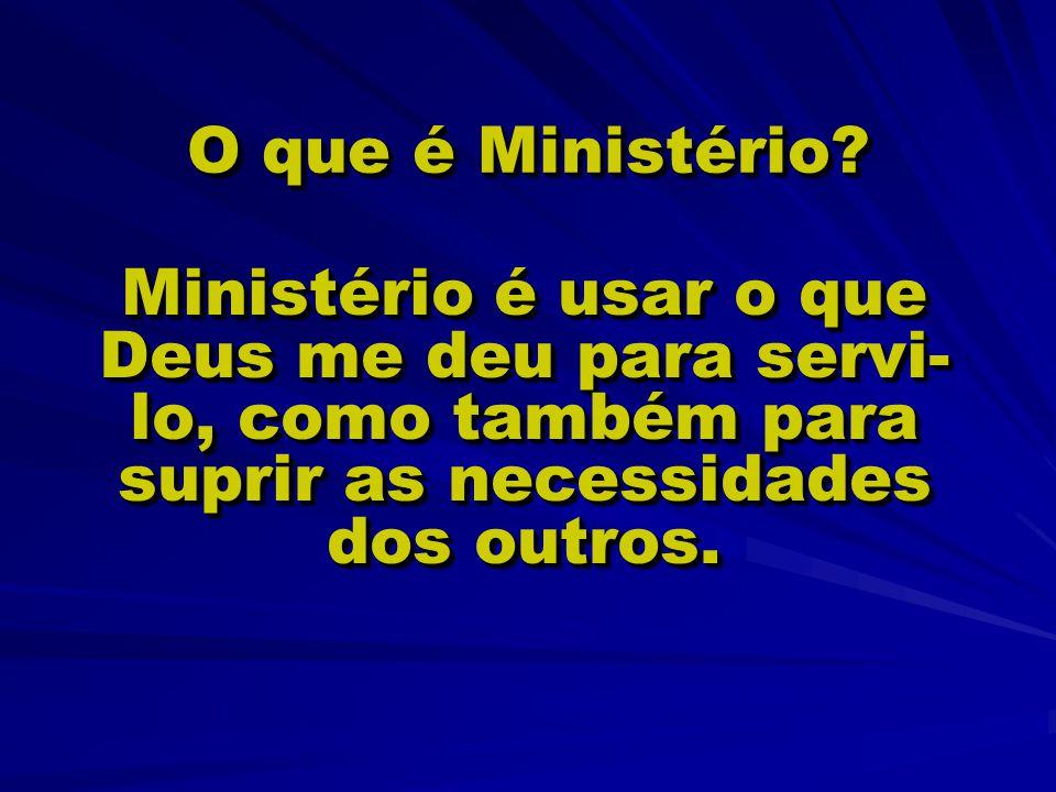 O que é Ministério.