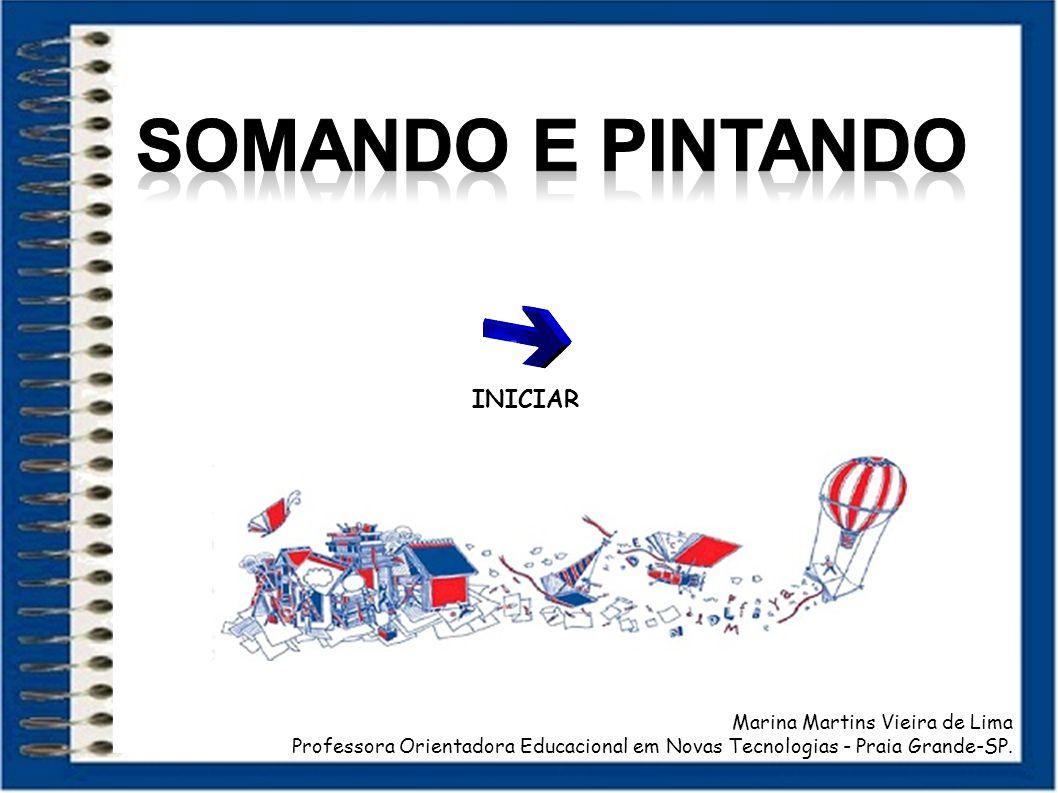 SOMANDO E PINTANDO INICIAR Marina Martins Vieira de Lima