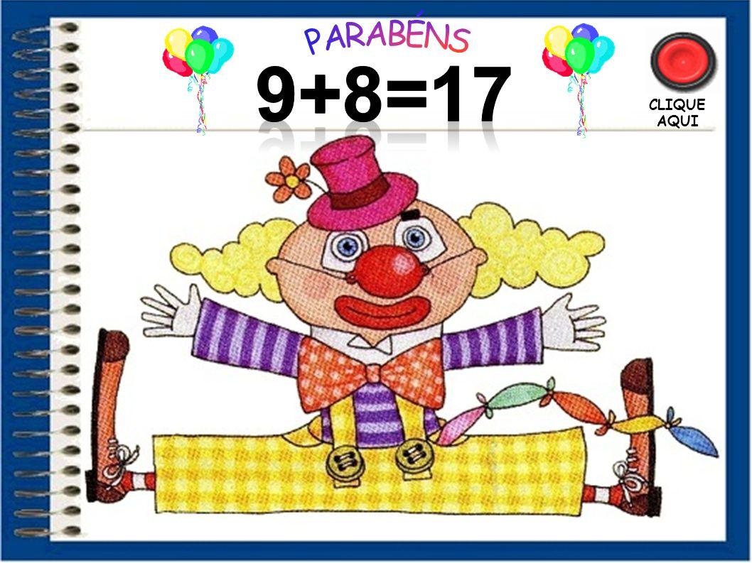 PARABÉNS 9+8=17 CLIQUE AQUI 53