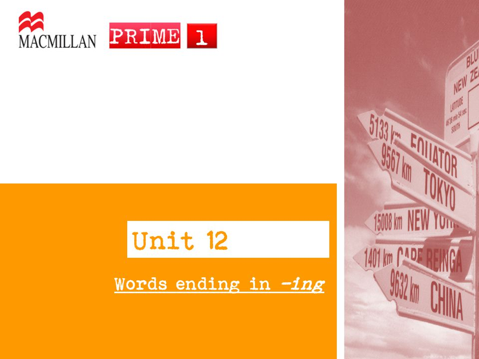 Unit 12 Words ending in -ing