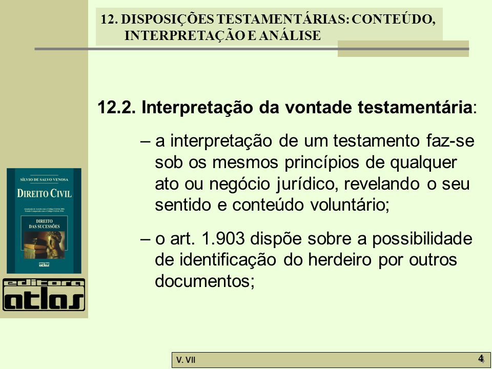 12.2. Interpretação da vontade testamentária:
