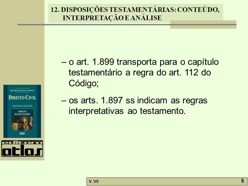 – o art. 1.899 transporta para o capítulo testamentário a regra do art. 112 do Código;