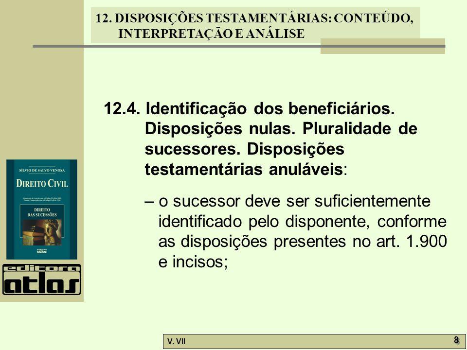 12. 4. Identificação dos beneficiários. Disposições nulas