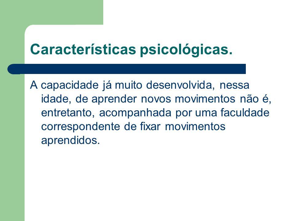 Características psicológicas.