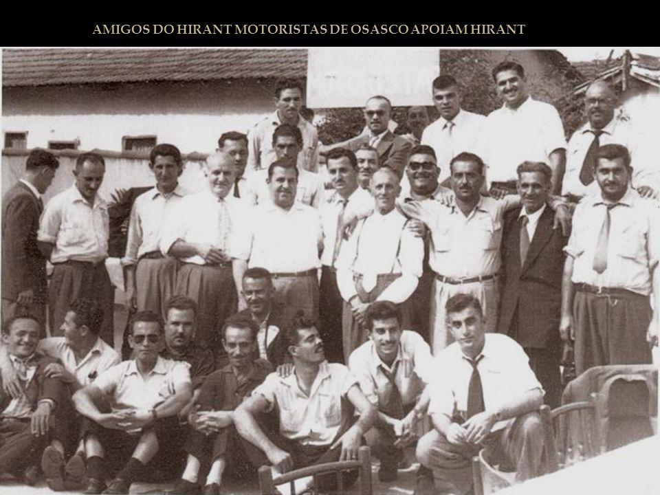 AMIGOS DO HIRANT MOTORISTAS DE OSASCO APOIAM HIRANT