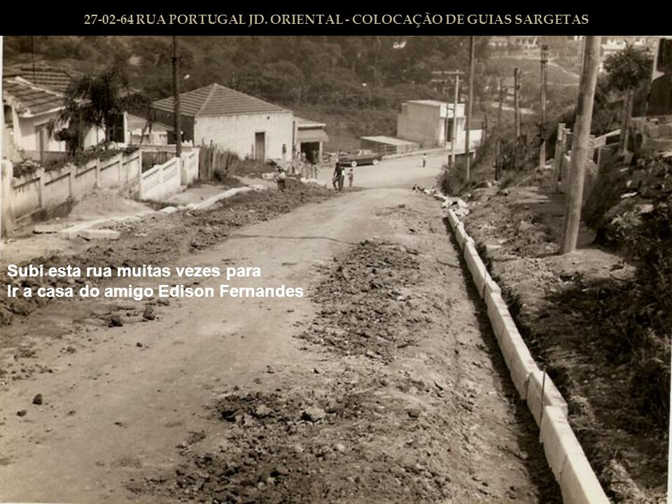27-02-64 RUA PORTUGAL JD. ORIENTAL - COLOCAÇÃO DE GUIAS SARGETAS