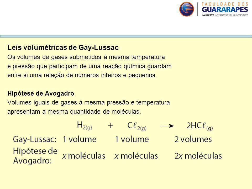 V. Leis ponderais Leis volumétricas de Gay-Lussac