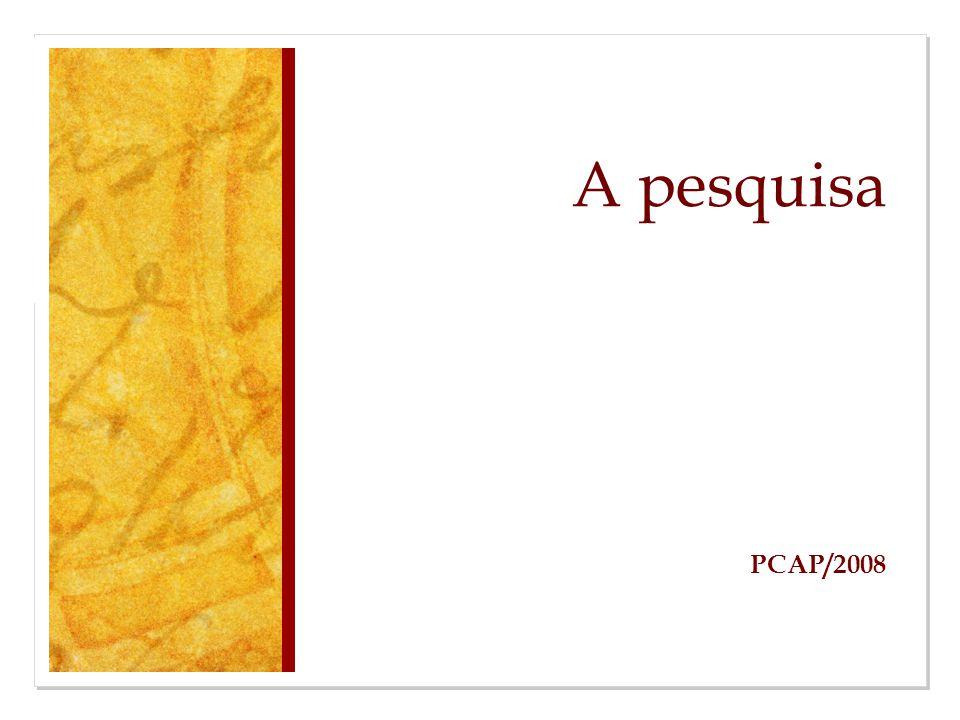 A pesquisa PCAP/2008