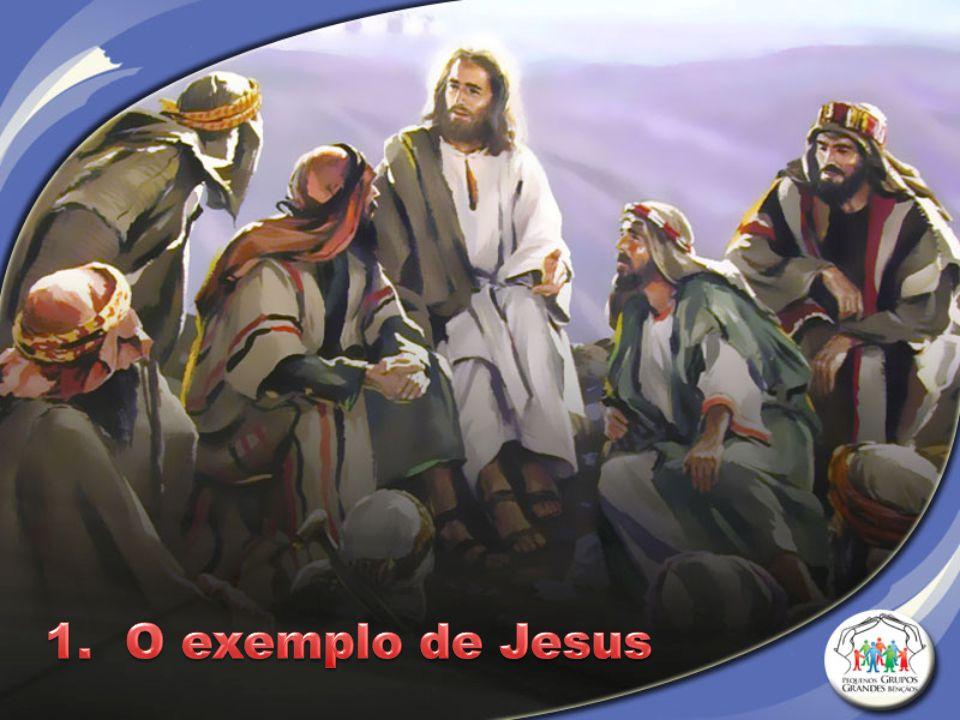 1. O exemplo de Jesus