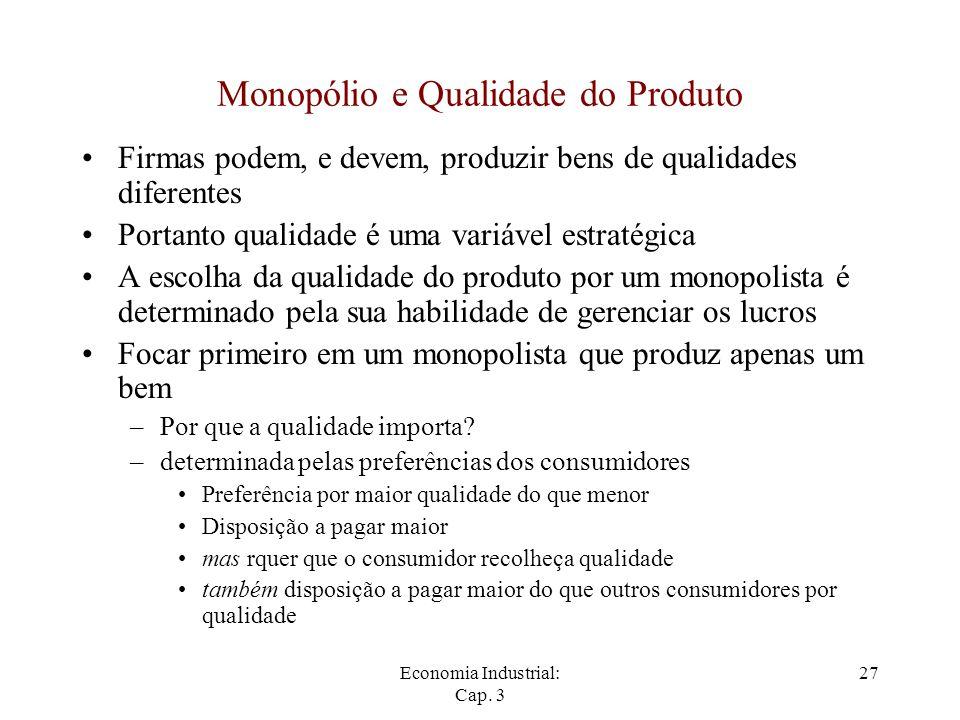 Monopólio e Qualidade do Produto