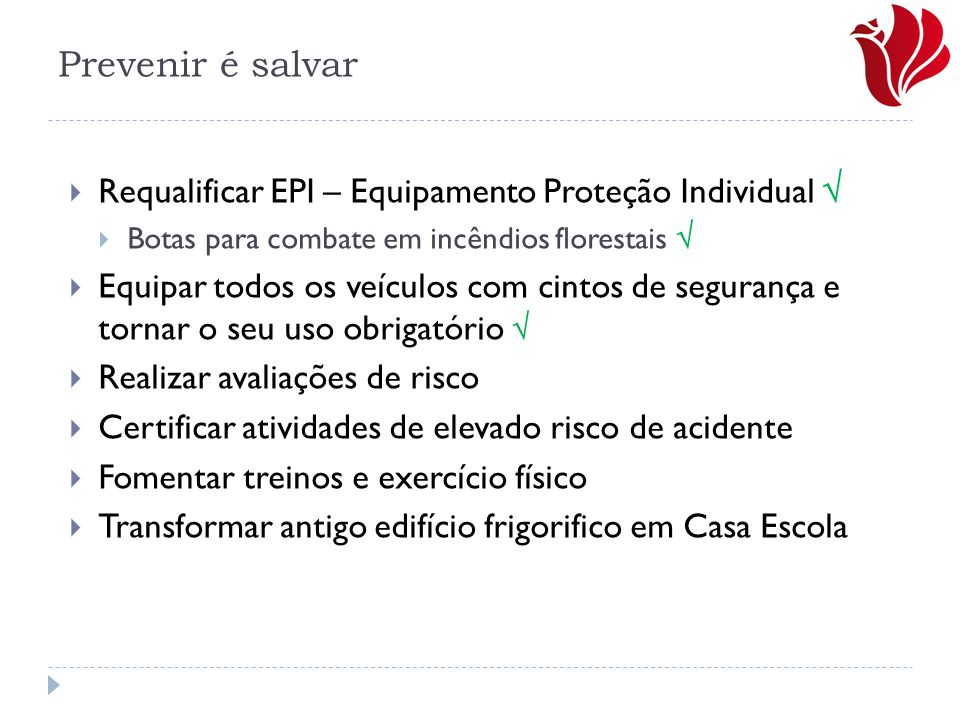 Prevenir é salvar Requalificar EPI – Equipamento Proteção Individual 