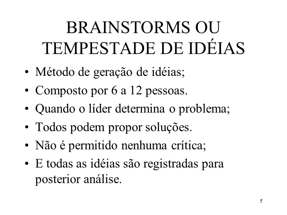 BRAINSTORMS OU TEMPESTADE DE IDÉIAS