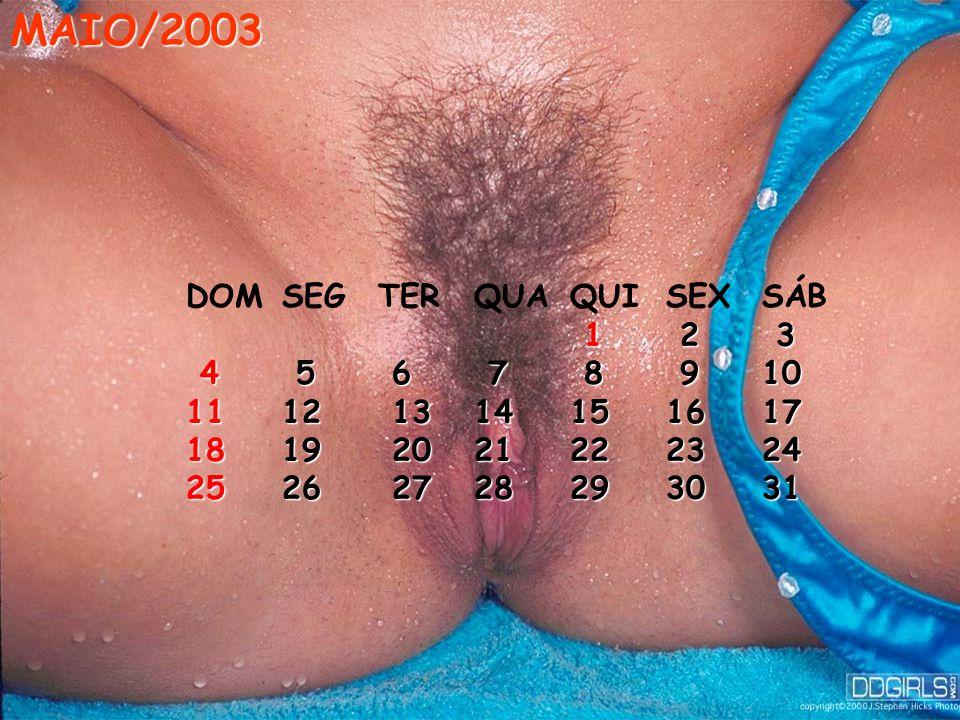 MAIO/2003 DOM SEG TER QUA QUI SEX SÁB 1 2 3 4 5 6 7 8 9 10