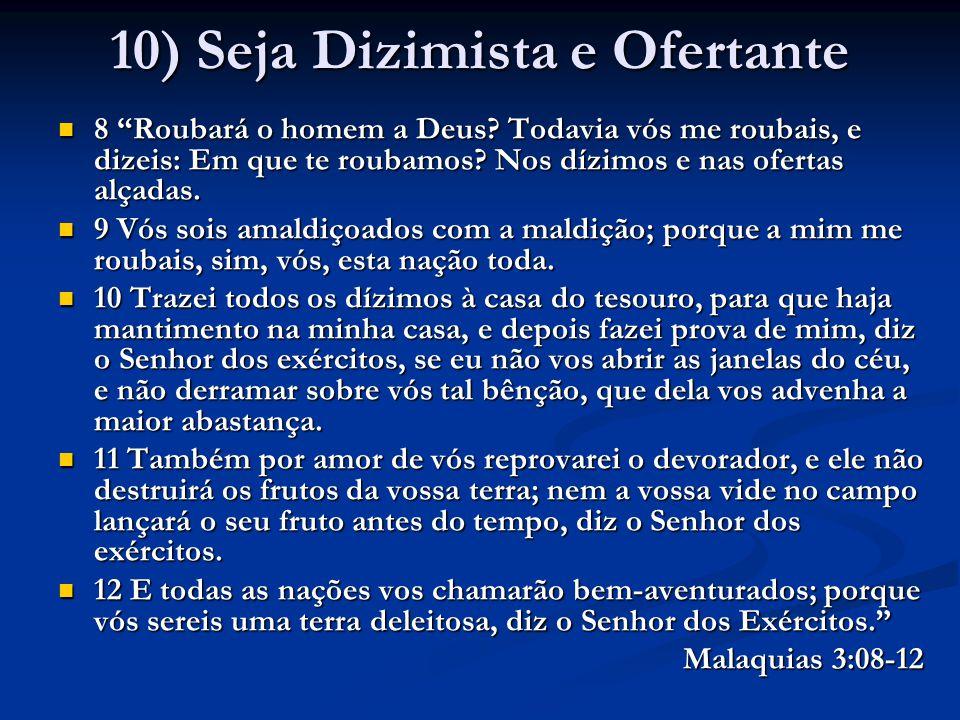 10) Seja Dizimista e Ofertante
