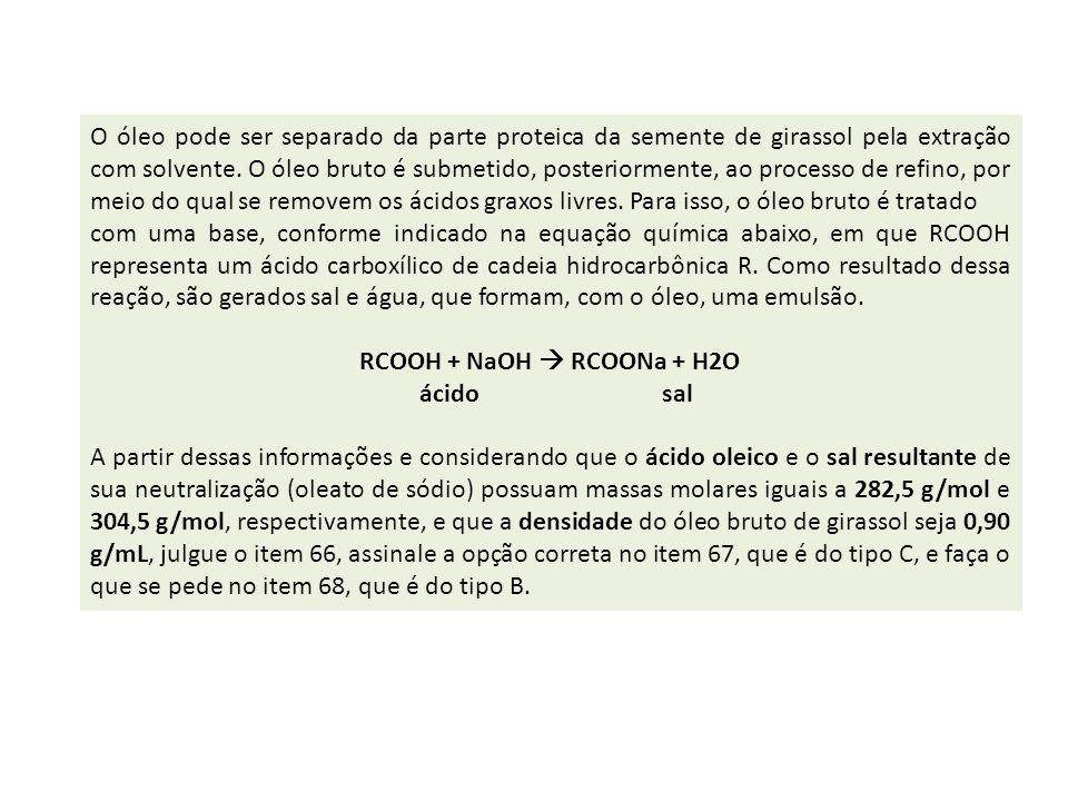 RCOOH + NaOH  RCOONa + H2O