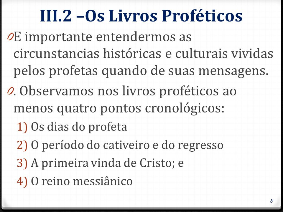 III.2 –Os Livros Proféticos