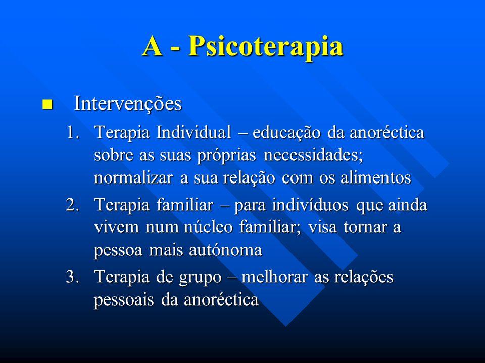 A - Psicoterapia Intervenções