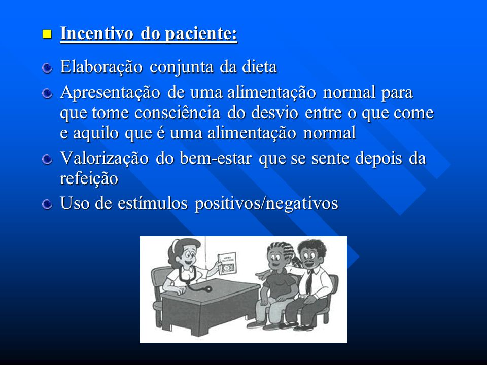 Incentivo do paciente: