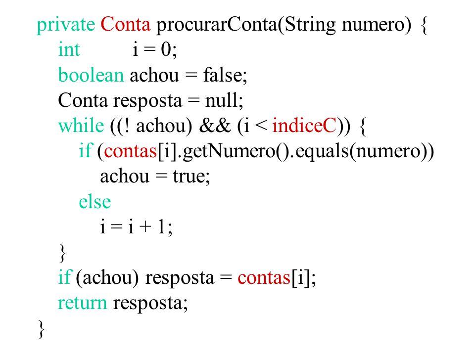 private Conta procurarConta(String numero) {