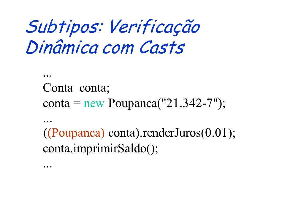 Subtipos: Verificação Dinâmica com Casts