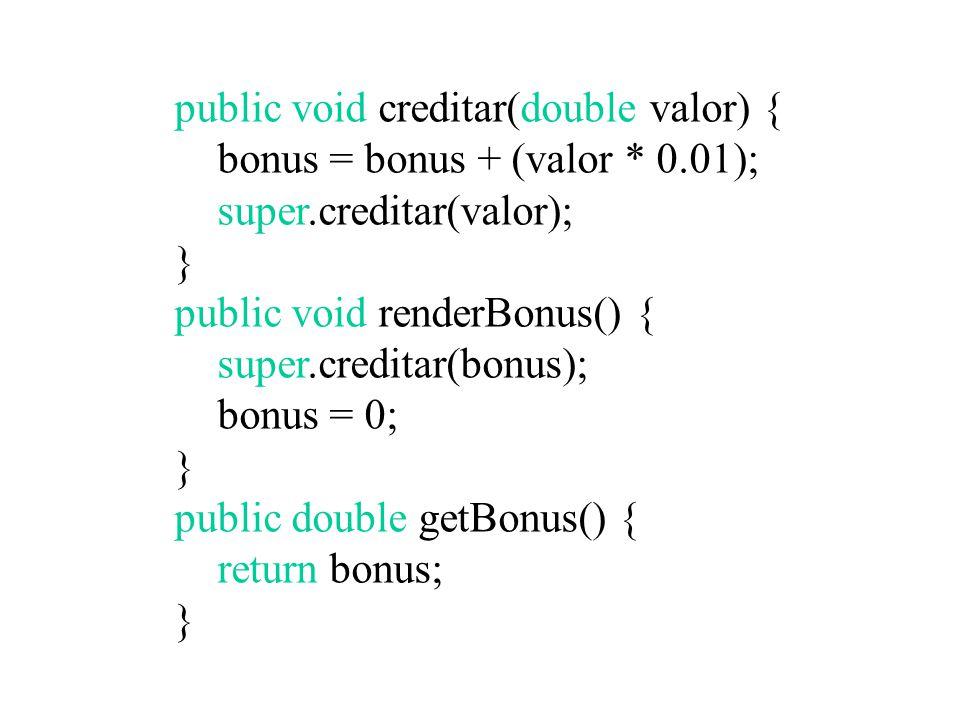 public void creditar(double valor) {