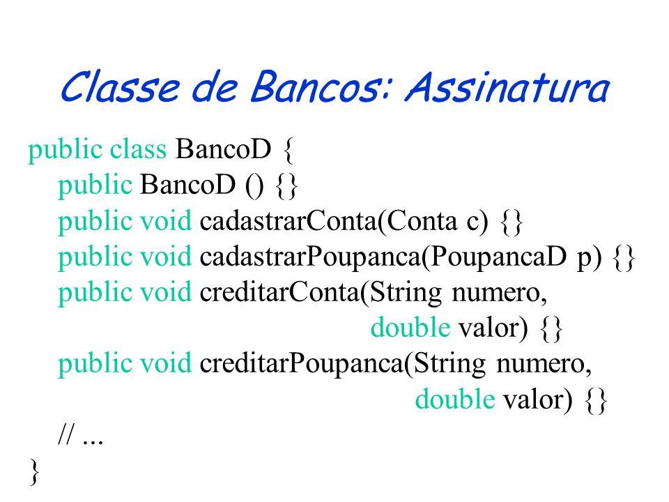 Classe de Bancos: Assinatura