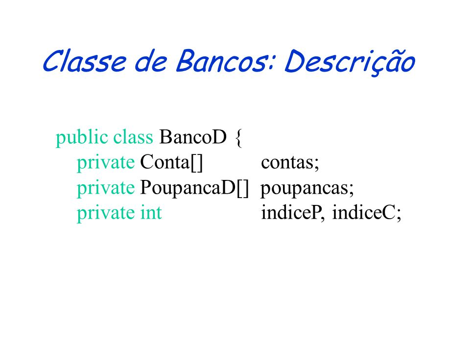 Classe de Bancos: Descrição