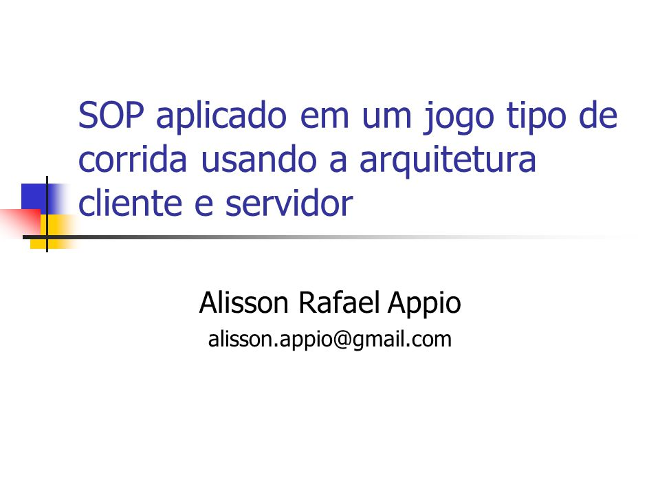 Alisson Rafael Appio alisson.appio@gmail.com