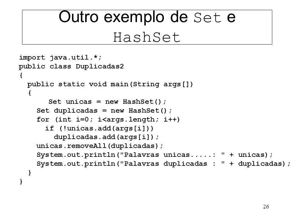 Outro exemplo de Set e HashSet