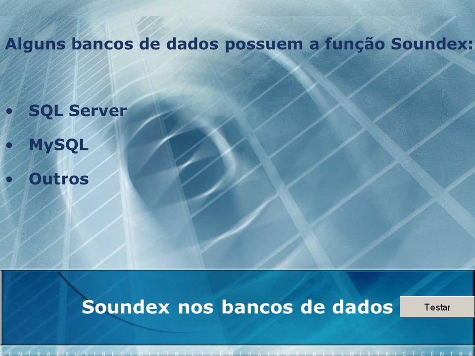 Soundex nos bancos de dados