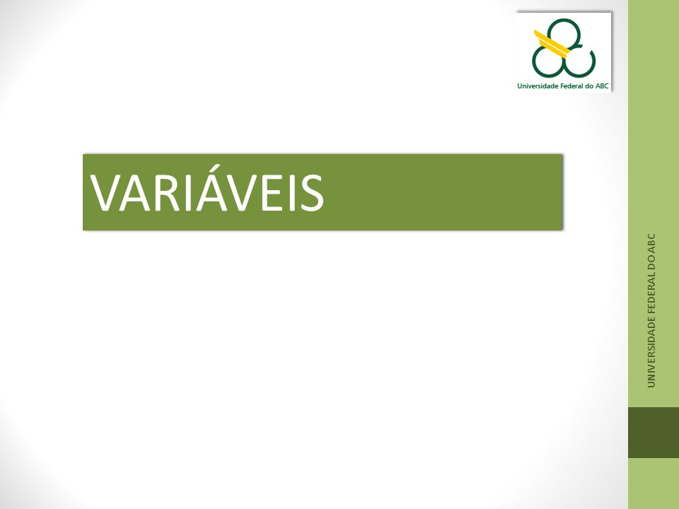 VARIÁVEIS UNIVERSIDADE FEDERAL DO ABC