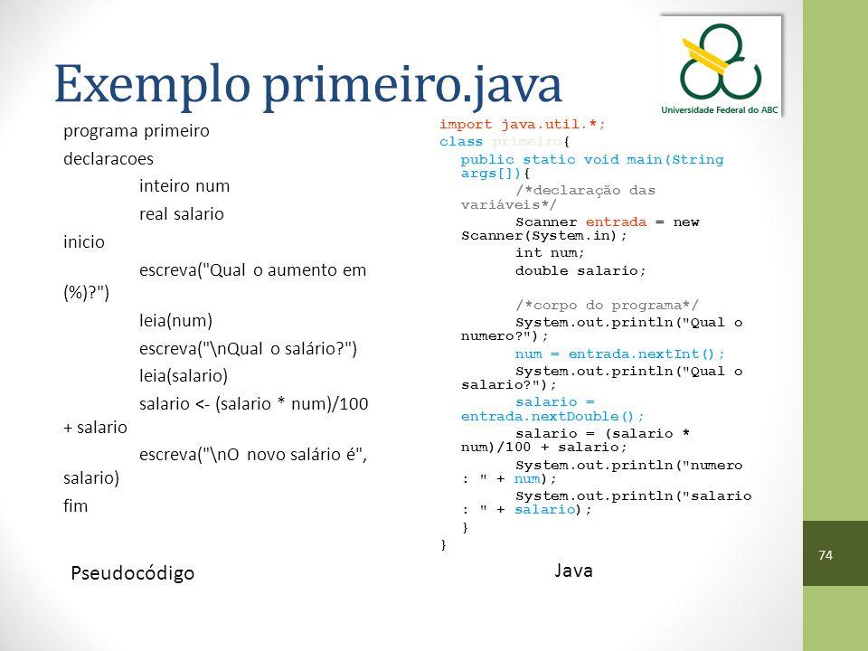 Exemplo primeiro.java Java Pseudocódigo