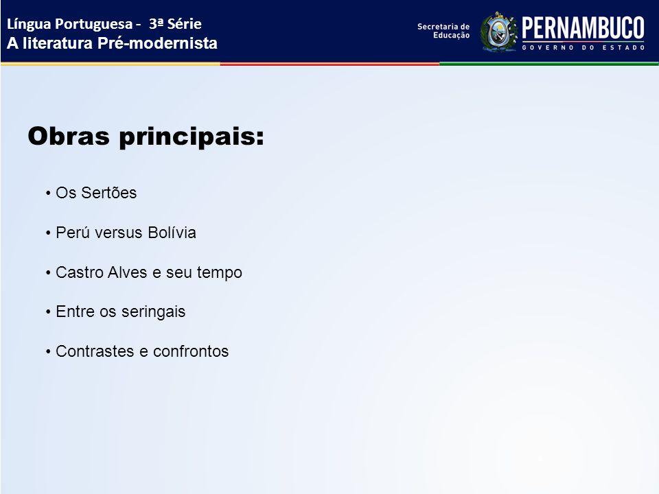 Obras principais: Língua Portuguesa - 3ª Série