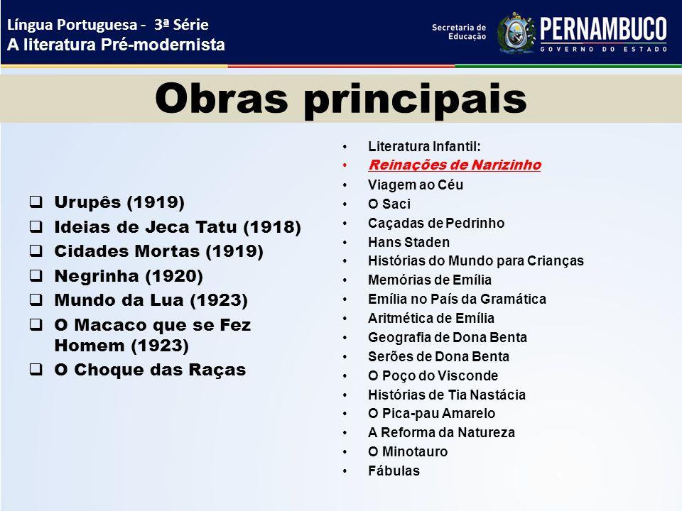 Obras principais Língua Portuguesa - 3ª Série