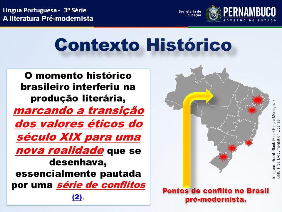 Pontos de conflito no Brasil pré-modernista.