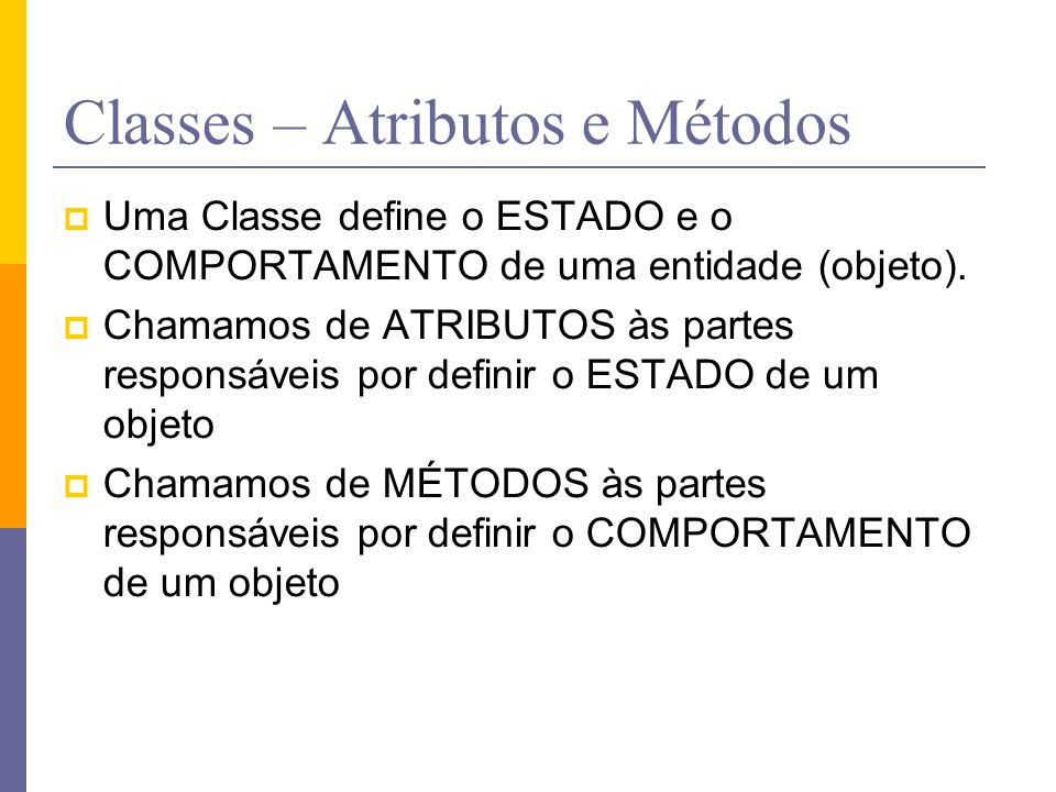 Classes – Atributos e Métodos