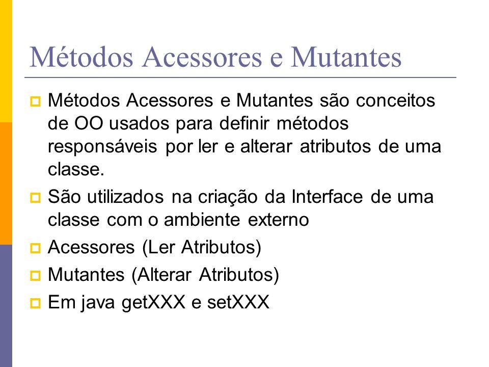 Métodos Acessores e Mutantes