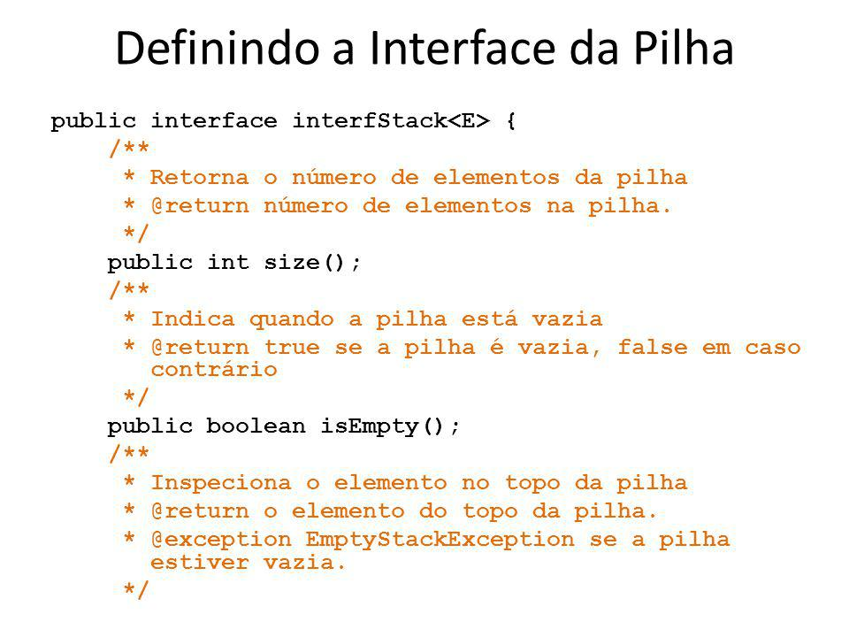 Definindo a Interface da Pilha