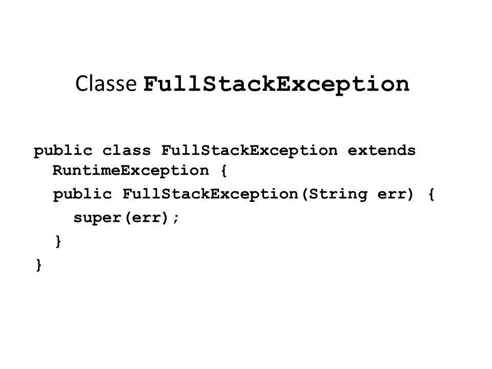 Classe FullStackException