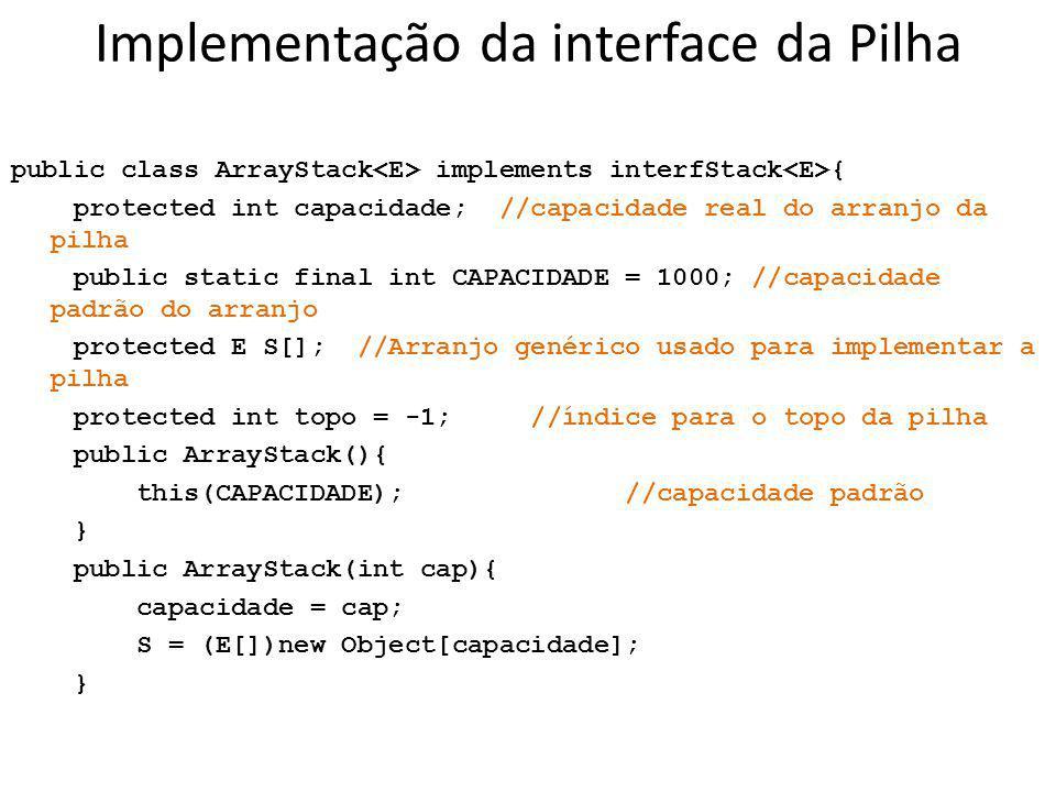 Implementação da interface da Pilha