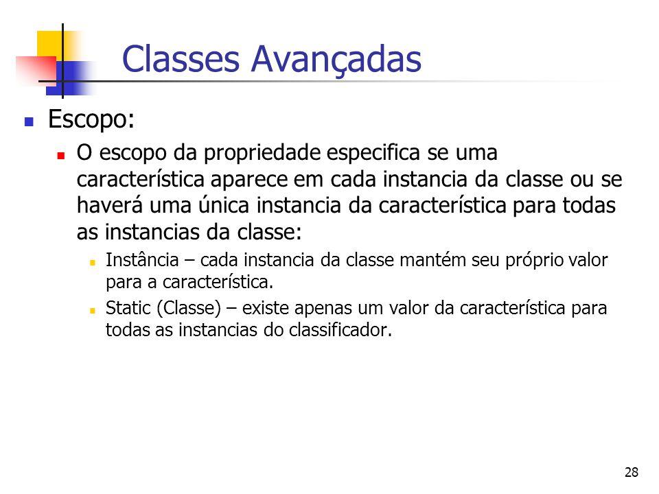 Classes Avançadas Escopo: