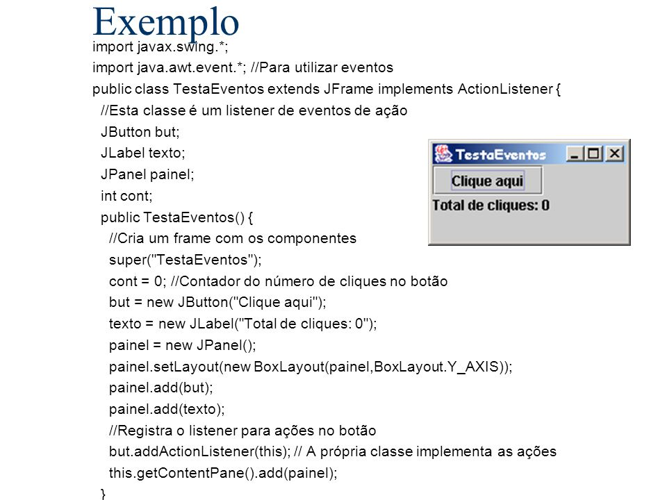 Exemplo import javax.swing.*;